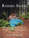 Raising Shane: Foster Care & Adoption of the Special-Needs Child price comparison at Flipkart, Amazon, Crossword, Uread, Bookadda, Landmark, Homeshop18