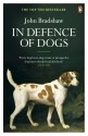 In Defence of Dogs price comparison at Flipkart, Amazon, Crossword, Uread, Bookadda, Landmark, Homeshop18
