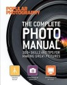 The Complete Photo Manual (Popular Photography): 300+ Skills and Tips for Making Great Pictures price comparison at Flipkart, Amazon, Crossword, Uread, Bookadda, Landmark, Homeshop18