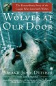 Wolves at Our Door: The Extraordinary Story of the Couple Who Lived with Wolves price comparison at Flipkart, Amazon, Crossword, Uread, Bookadda, Landmark, Homeshop18
