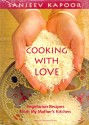 Cooking With Love: Vegetarian Recipes From My Mother's Kitchen price comparison at Flipkart, Amazon, Crossword, Uread, Bookadda, Landmark, Homeshop18