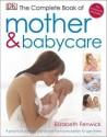 The Complete Book of Mother and Babycare price comparison at Flipkart, Amazon, Crossword, Uread, Bookadda, Landmark, Homeshop18