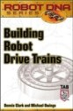 Building Robot Drive Trains 1st Edition price comparison at Flipkart, Amazon, Crossword, Uread, Bookadda, Landmark, Homeshop18