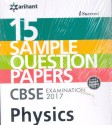 15 Sample Question Papers, CBSE Examination 2017, PHYSICS, Class 12th price comparison at Flipkart, Amazon, Crossword, Uread, Bookadda, Landmark, Homeshop18