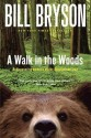 A Walk in the Woods: Rediscovering America on the Appalachian Trail price comparison at Flipkart, Amazon, Crossword, Uread, Bookadda, Landmark, Homeshop18