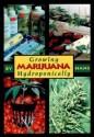 Growing Marijuana Hydroponically price comparison at Flipkart, Amazon, Crossword, Uread, Bookadda, Landmark, Homeshop18