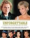 Unforgettable: A Tribute To 100 Icons Who Died Too Young price comparison at Flipkart, Amazon, Crossword, Uread, Bookadda, Landmark, Homeshop18