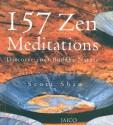 157 Zen Meditations: Discover Your Buddha Nature price comparison at Flipkart, Amazon, Crossword, Uread, Bookadda, Landmark, Homeshop18