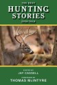 The Best Hunting Stories Ever Told price comparison at Flipkart, Amazon, Crossword, Uread, Bookadda, Landmark, Homeshop18