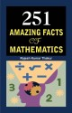 251 AMAZING FACTS OF MATHEMATICS price comparison at Flipkart, Amazon, Crossword, Uread, Bookadda, Landmark, Homeshop18