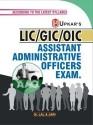 L.I.C./G.I.C./O.I.C. A.A.O. Assistant Administrative Officers Exam 01 Edition price comparison at Flipkart, Amazon, Crossword, Uread, Bookadda, Landmark, Homeshop18