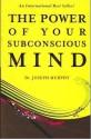 The Power of Your Subconscious Mind price comparison at Flipkart, Amazon, Crossword, Uread, Bookadda, Landmark, Homeshop18
