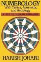 Numerology: With Tantra, Ayurveda, and Astrology price comparison at Flipkart, Amazon, Crossword, Uread, Bookadda, Landmark, Homeshop18