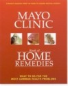 Mayo Clinic Book of Home Remedies: What to Do for the Most Common Health Problems price comparison at Flipkart, Amazon, Crossword, Uread, Bookadda, Landmark, Homeshop18