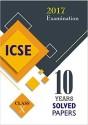 ICSE 10 YEARS SOLVED PAPERS 2017 EXAMINATION CLASS 10 price comparison at Flipkart, Amazon, Crossword, Uread, Bookadda, Landmark, Homeshop18