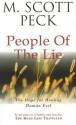 The People of the Lie price comparison at Flipkart, Amazon, Crossword, Uread, Bookadda, Landmark, Homeshop18
