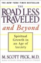 The Road Less Traveled and Beyond: Spiritual Growth in an Age of Anxiety price comparison at Flipkart, Amazon, Crossword, Uread, Bookadda, Landmark, Homeshop18