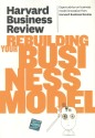 HBR On Rebuilding Your Business Model price comparison at Flipkart, Amazon, Crossword, Uread, Bookadda, Landmark, Homeshop18