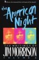 The American Night The Writings of Jim Morrison price comparison at Flipkart, Amazon, Crossword, Uread, Bookadda, Landmark, Homeshop18