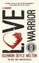 Love Warrior (Oprah's Book Club) price comparison at Flipkart, Amazon, Crossword, Uread, Bookadda, Landmark, Homeshop18