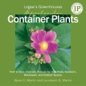 Logee's Greenhouses Spectacular Container Plants: How to Grow Dramatic Flowers for Your Patio, Sunroom, Windowsill, and Outdoor Spaces price comparison at Flipkart, Amazon, Crossword, Uread, Bookadda, Landmark, Homeshop18