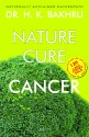 Nature Cure For Cancer price comparison at Flipkart, Amazon, Crossword, Uread, Bookadda, Landmark, Homeshop18
