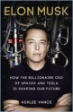 Elon Musk : How the Billionaire CEO of SpaceX and Tesla is shaping our Future (English) price comparison at Flipkart, Amazon, Crossword, Uread, Bookadda, Landmark, Homeshop18