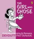 Girl who Chose, The: A New Way Of Narrat price comparison at Flipkart, Amazon, Crossword, Uread, Bookadda, Landmark, Homeshop18