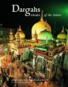 DARGAHS : ABODE OF THE SAINTS (September 2004, Reprint March 2011) price comparison at Flipkart, Amazon, Crossword, Uread, Bookadda, Landmark, Homeshop18