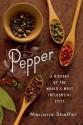 Pepper: A History of the World's Most Influential Spice price comparison at Flipkart, Amazon, Crossword, Uread, Bookadda, Landmark, Homeshop18