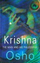 KRISHNA : THE MAN & HIS PHILOSOPHY (English) price comparison at Flipkart, Amazon, Crossword, Uread, Bookadda, Landmark, Homeshop18