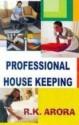 Professional House Keeping 2010, pp. 308 price comparison at Flipkart, Amazon, Crossword, Uread, Bookadda, Landmark, Homeshop18