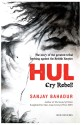 Hul - Cry Rebel : Cry Rebel price comparison at Flipkart, Amazon, Crossword, Uread, Bookadda, Landmark, Homeshop18