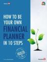 How to be Your Own Financial Planner in 10 Steps: Master Your Financial Life 2 price comparison at Flipkart, Amazon, Crossword, Uread, Bookadda, Landmark, Homeshop18