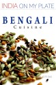 Bengali Cuisine: India on My Plate price comparison at Flipkart, Amazon, Crossword, Uread, Bookadda, Landmark, Homeshop18