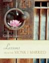 Lessons from the Monk I Married price comparison at Flipkart, Amazon, Crossword, Uread, Bookadda, Landmark, Homeshop18