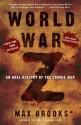 World War Z: An Oral History of the Zombie War price comparison at Flipkart, Amazon, Crossword, Uread, Bookadda, Landmark, Homeshop18