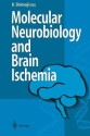 Molecular Biology and Brain Ischemia price comparison at Flipkart, Amazon, Crossword, Uread, Bookadda, Landmark, Homeshop18