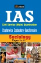 IAS - Civil Services Main Examination - Sociology Paper I & II : Chapterwise Explanatory Questionnaire 2nd Edition price comparison at Flipkart, Amazon, Crossword, Uread, Bookadda, Landmark, Homeshop18