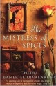 The Mistress of Spices price comparison at Flipkart, Amazon, Crossword, Uread, Bookadda, Landmark, Homeshop18