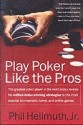 Play Poker Like the Pros price comparison at Flipkart, Amazon, Crossword, Uread, Bookadda, Landmark, Homeshop18