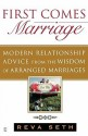 First Comes Marriage: Modern Relationship Advice from the Wisdom of Arranged Marriages price comparison at Flipkart, Amazon, Crossword, Uread, Bookadda, Landmark, Homeshop18