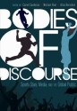 Bodies of Discourse: Sports Stars, Media, and the Global Public price comparison at Flipkart, Amazon, Crossword, Uread, Bookadda, Landmark, Homeshop18