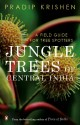 Jungle Trees of Central India (English) price comparison at Flipkart, Amazon, Crossword, Uread, Bookadda, Landmark, Homeshop18