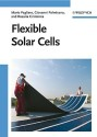Flexible Solar Cells New Edition price comparison at Flipkart, Amazon, Crossword, Uread, Bookadda, Landmark, Homeshop18