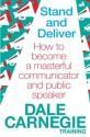 Stand and Deliver : How to Become a Masterful Communicator and Public Speaker price comparison at Flipkart, Amazon, Crossword, Uread, Bookadda, Landmark, Homeshop18