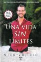 Una Vida Sin Limites: Inspiracion Para una Vida Ridiculamente Feliz (Spanish) price comparison at Flipkart, Amazon, Crossword, Uread, Bookadda, Landmark, Homeshop18