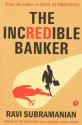 The Incredible Banker price comparison at Flipkart, Amazon, Crossword, Uread, Bookadda, Landmark, Homeshop18