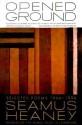 Opened Ground: Selected Poems, 1966-1996 price comparison at Flipkart, Amazon, Crossword, Uread, Bookadda, Landmark, Homeshop18