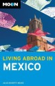 Moon Living Abroad in Mexico price comparison at Flipkart, Amazon, Crossword, Uread, Bookadda, Landmark, Homeshop18